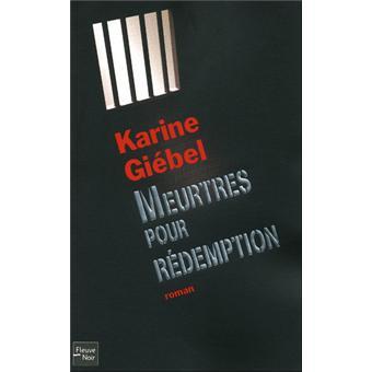 K. Giebel meurtres pour rédemption