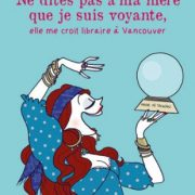 ... elle me croit libraire à Vancouver